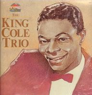 The Nat King Cole Trio - The King Cole Trio