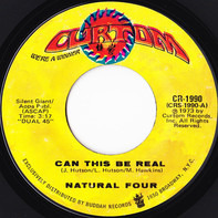 The Natural Four - Can This Be Real / Try Love Again