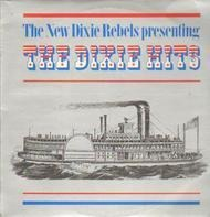 The New Dixie Rebels - The Dixie Hits