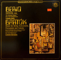 Luciano Berio / Bartók - The New York Philharmonic Orchestra (Bernstein) - Sinfonia (1968) / Music For String Instruments, Percussion And Celesta