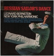 The New York Philharmonic Orchestra , Leonard Bernstein - Russian Sailor's Dance And Other Dazzling Dances