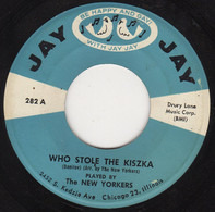 The New Yorkers - Who Stole The Kiszka
