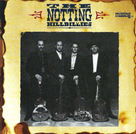 The Notting Hillbillies - Missing... Presumed Having a Good Time
