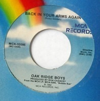 The Oak Ridge Boys - Back In Your Arms Again