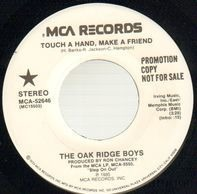 The Oak Ridge Boys - Touch A Hand, Make A Friend / Only One I Love