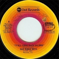 The Oak Ridge Boys - Y'all Come Back Saloon / Emmylou