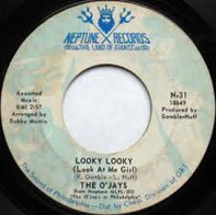 The O'Jays - Looky Looky (Look At Me Girl) / Let Me In Your World