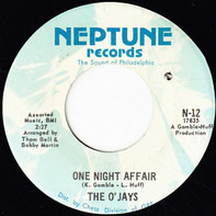 The O'Jays - One Night Affair / There's Someone (Waiting Back Home)