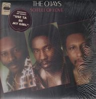 The O'Jays - So Full of Love
