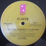 The O'Jays - I Just Want Somebody To Love Me
