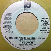 The O'Jays - Let Me Show You (How Much I Really Love You)