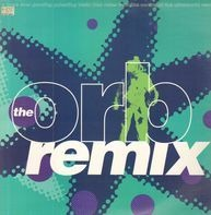 The Orb - A Huge Ever Growing Pulsating Brain That Rules From The Centre Of The Ultraworld (Remix)