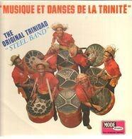 The Original Trinidad 'Steel Band' - Musique Et Danses De La Trinité