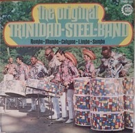 The Original Trinidad Steel Band - Rumba·Mambo·Calypso·Limbo·Samba