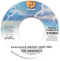 The Originals - J-E-A-L-O-U-S (Means I Love You)