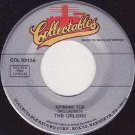 The Orlons / Frankie And The Classicals - Spinnin' Top / What Shall I Do