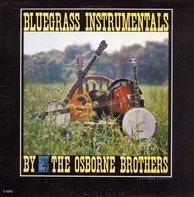The Osborne Brothers - Bluegrass Instrumentals