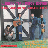 The Osborne Brothers - From Rocky Top To Muddy Bottom (The Songs Of Boudleaux And Felice Bryant)