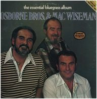 the Osborne Brothers & Mac Wiseman - The Essential Bluegrass Album