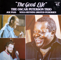 The Oscar Peterson Trio - The Good Life