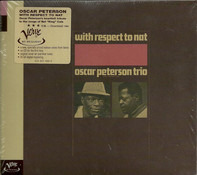 The Oscar Peterson Trio , Oscar Peterson and His Orchestra - With Respect to Nat