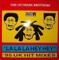 The Outhere Brothers - La La La Hey Hey ('95 UK Hit Mixes)