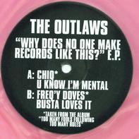 The Outlaws - Why Does No One Make Records Like This E.P.