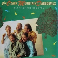 The Ozark Mountain Daredevils - Heart Of The Country