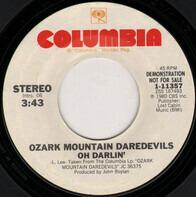 The Ozark Mountain Daredevils - Oh, Darlin'