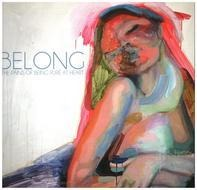 The PAINS OF BEING PURE AT HEART - BELONG / I WANNA GO ALL THE WAY