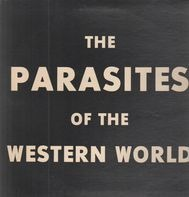 The Parasites Of The Western World - The Parasites Of The Western World
