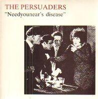 The Persuaders - Needyounear´s Disease