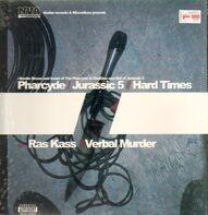 The Pharcyde & Jurassic 5/ Ras Kass - Hard Times / Verbal Murder