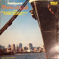 The Philadelphia Orchestra , Eugene Ormandy - Ports Of Call
