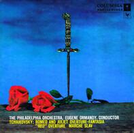 "The Philadelphia Orchestra , Eugene Ormandy / Pyotr Ilyich Tchaikovsky - Romeo And Juliet / ""1812"" Overture / Marche Slav"