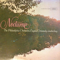 The Philadelphia Orchestra Conducted By Eugene Ormandy - Nocturne