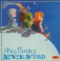 The Pink Fairies - Never Neverland