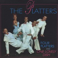 The Platters - Four Platters And One Lovely Dish