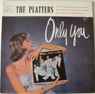 The Platters / Jack Fender / Bruno Bertone a. o. - Only You