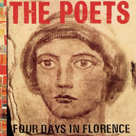 The Poets - Four Days In Florence