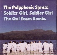 The Polyphonic Spree - Soldier Girl