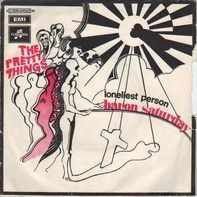 The Pretty Things - Baron Saturday / Loneliest Person