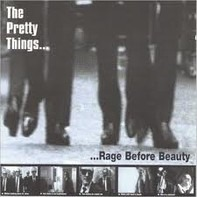 The Pretty Things - Rage Before Beauty
