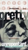 The Pretty Things - Unrepentant - The Anthology