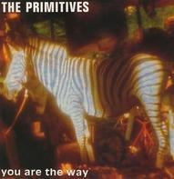 The Primitives - You Are The Way
