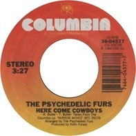 The Psychedelic Furs - Here Come Cowboys