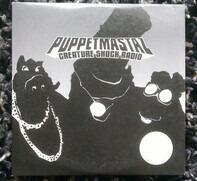 The Puppetmastaz - Creature Shock Radio