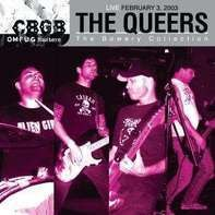 The QUEERS - Cbgb Omfug Masters: Live 03.02.03