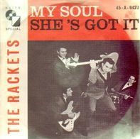 The Rackets - My Soul / She's Got It