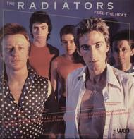 The Radiators - Feel That Heat